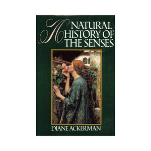 Medium diane ackerman a natural history of the senses