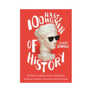 Medium hannah jewell 100 nasty women of history
