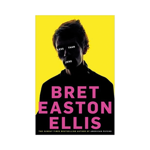 Medium bret easton ellis less than zero