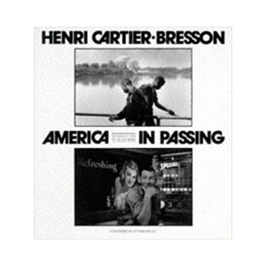 Medium henri cartier bresson  america in passing
