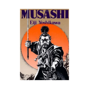 Medium print this page jacket  musashi  an epic novel of the samurai era musashi  an epic novel of the samurai era