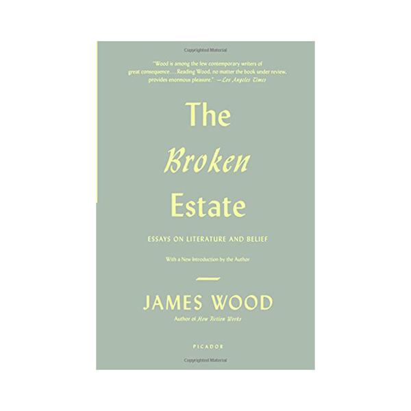 the broken estate wood james