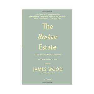Medium the broken estate by james wood