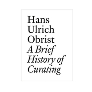 Medium hans ulrich obrista brief history of curating  documents