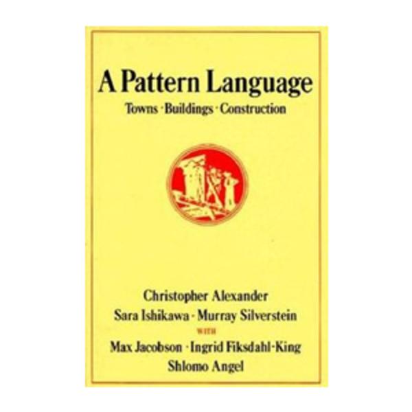 Large a pattern language   christopher alexander  murray silverstein  and sara ishikawa