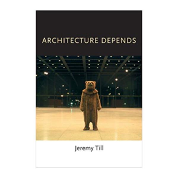 Large architecture depends   jeremy till