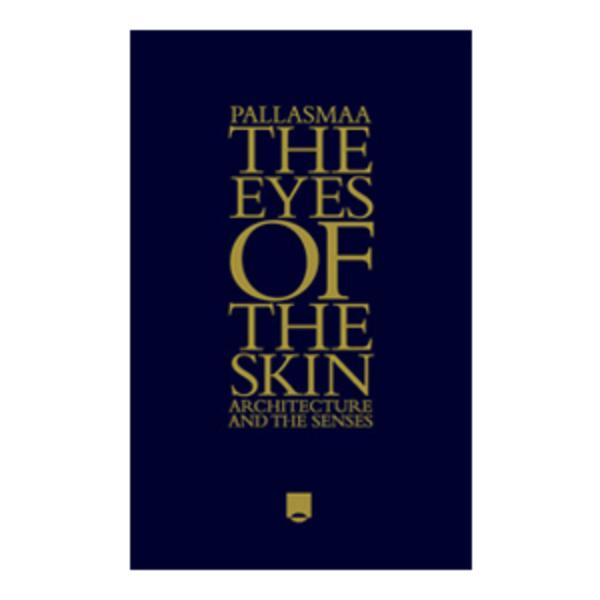 Large the eyes of the skin   juhani pallasmaa