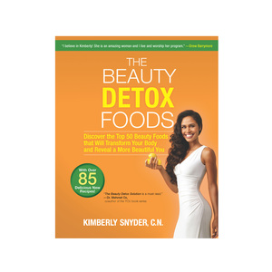 Medium beauty detox foods by kimberly snyder