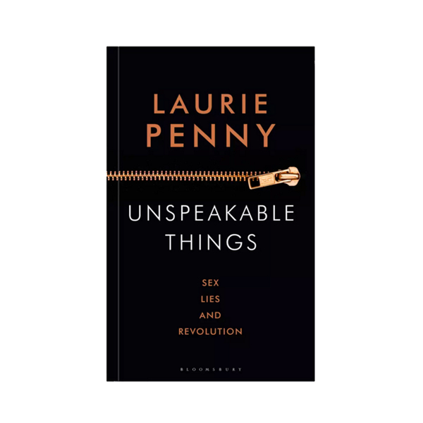 unspeakable things laurie penny - 600×600