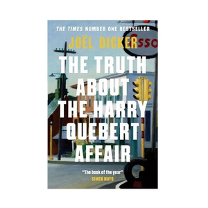 Medium the truth about the harry quibert affair by joel dicker