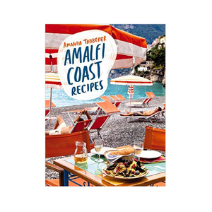 Medium my amalfi coast recipes by amanda tabberer