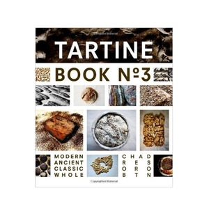 Medium tartine book number 3 by chad robertson