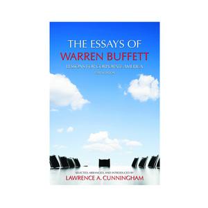 essays by warren buffet The essays of warren buffett: lessons for corporate america: warren e buffett, lawrence a cunningham: 9781611637588: books - amazonca.