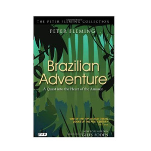 Medium amazon brazilian adventure by peter fleming