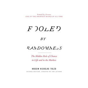 Medium fooled by randomness by nassim nicholas taleb