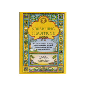 Medium nourishing traditions the cookbook that challenges politically correct nutrition and the diet dictocrats sally fallon morell