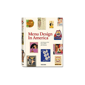 Medium menu design in america  1850 1985 jim heimann