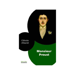 Medium ce leste albaret monsieur proust book robert laffont french edition amazon