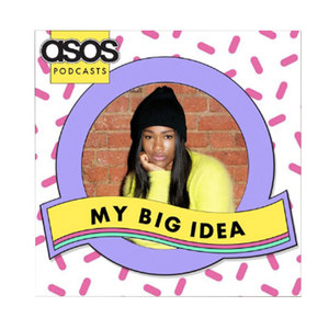 Medium asos podcasts my big idea