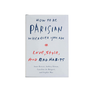 Medium how to be parisian wherever you are copy