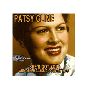 Medium patsy cline she s got you .jpg