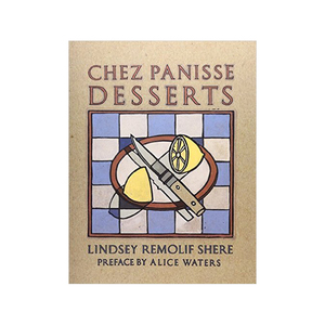 Medium chez panisse desserts  lindsey shere
