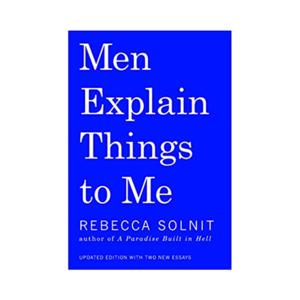 Medium men explain things to me